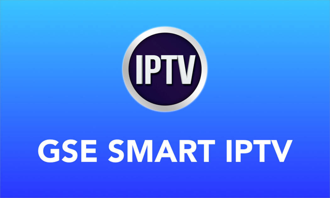 GSE Smart IPTV on Firestick: How to Install & Use