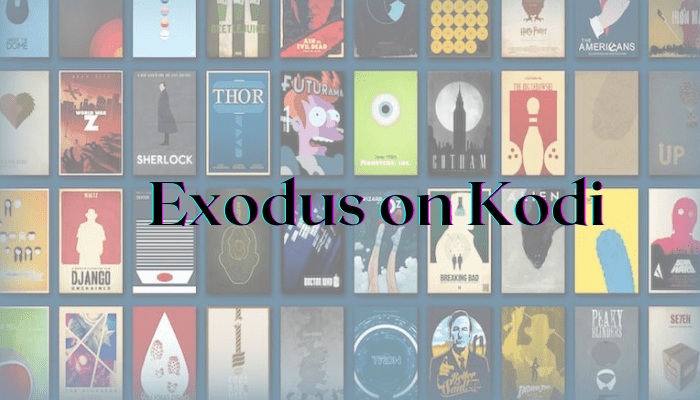 How to Install Exodus on Kodi [Working April 2021]