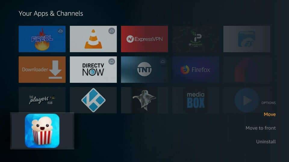 Move to Front - Popcorn Time Firestick