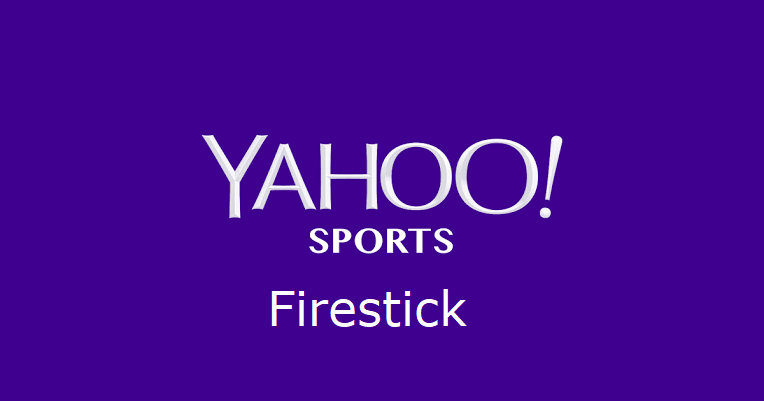 How to Install Yahoo Sports on Firestick [Live Sports]