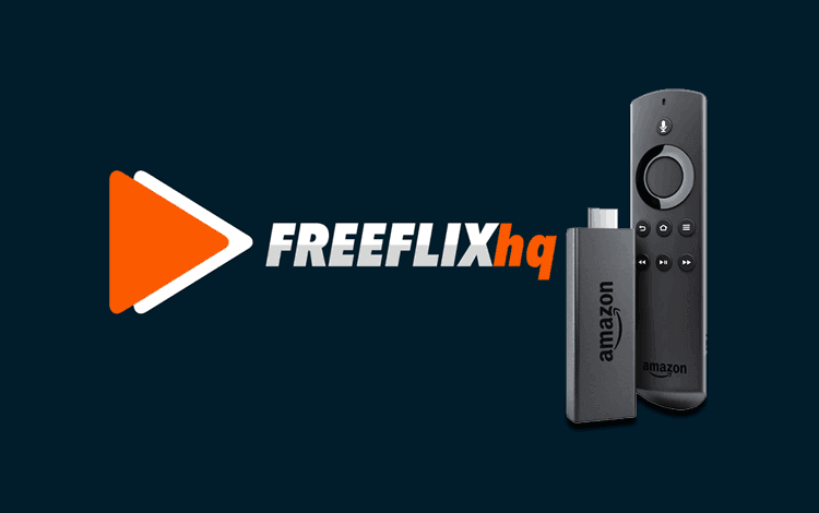 How to Install FreeFlix HQ on Firestick/Android TV