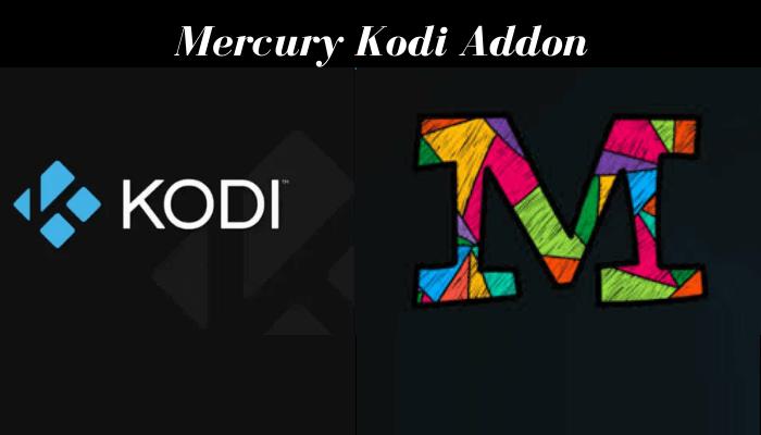 How to Install Mercury Kodi Addon [Leia & Krypton]