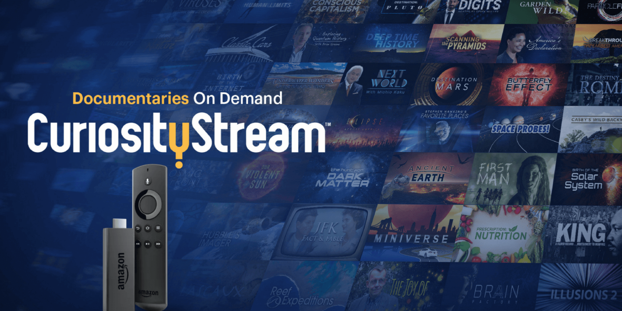 How to Install CuriosityStream on Firestick & Fire TV