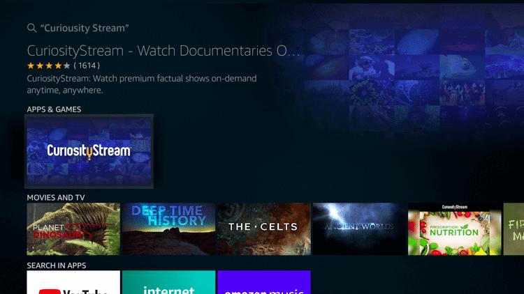 Select CuriosityStream on Firestick
