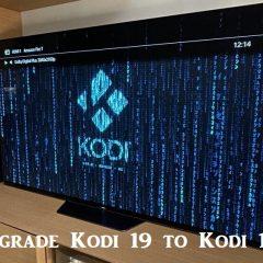 How to Downgrade Kodi 19 to Kodi 18 [Explained]