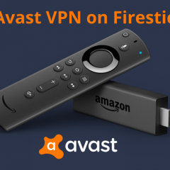 How to Download and Install Avast VPN on Firestick