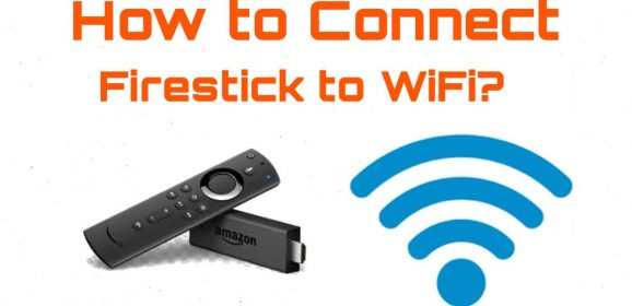 How to Connect Firestick to WiFi in Two Minutes