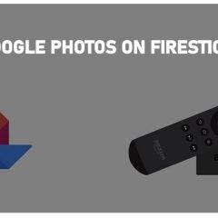 How to Install Google Photos on Firestick/Fire TV